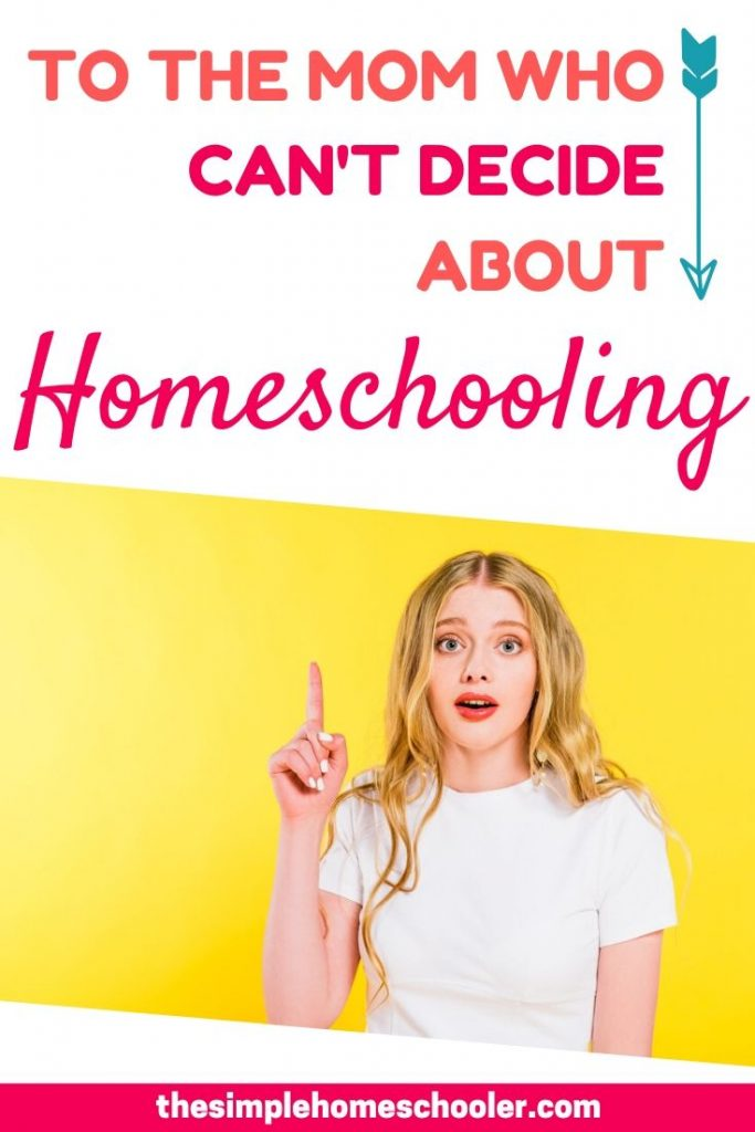 Wondering, 'Should I homeschool my kids?' This post will walk you through all your questions and help you make the best decision for you and your family.