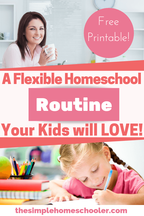 Tired of hearing 'Are we done yet?!' Try this simple and flexible homeschool routine. It will give you a daily schedule that is just right for your kids. I have been using it since I started homeschooling and it works! There is even a free printable so you can get going today!