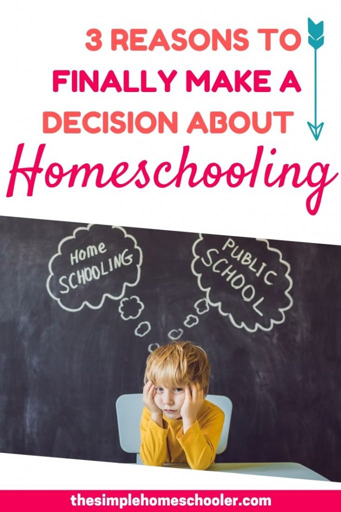 Have you been spending a lot of time wondering - should I homeschool my kids? But keep putting off making a decision about it? Let me share 3 important thoughts you may not have considered that will motivate you to stop thinking and start acting!