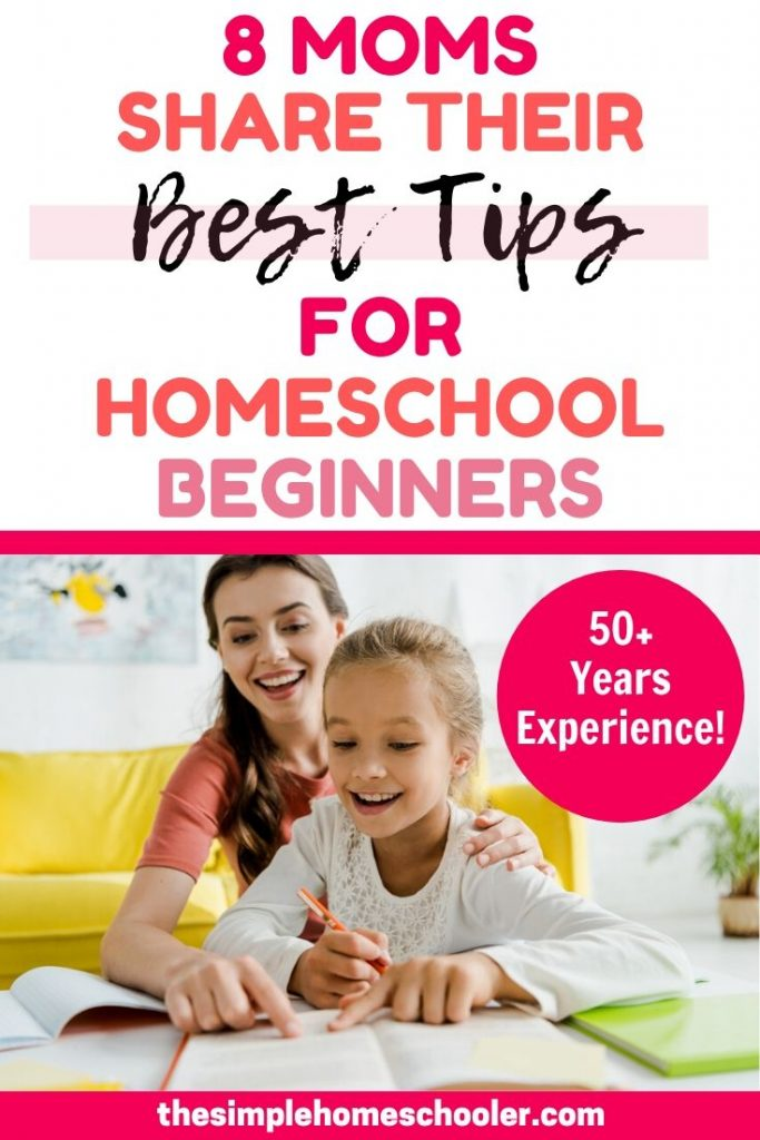 Are you a beginner looking for some homeschool tips, hacks and help? These 8 moms - with over 50 years of experience between them! - offer their best homeschool tips and solutions to help you with teaching your children at home. These are real, actionable, practical tips that will get your first year of homeschooling started right!