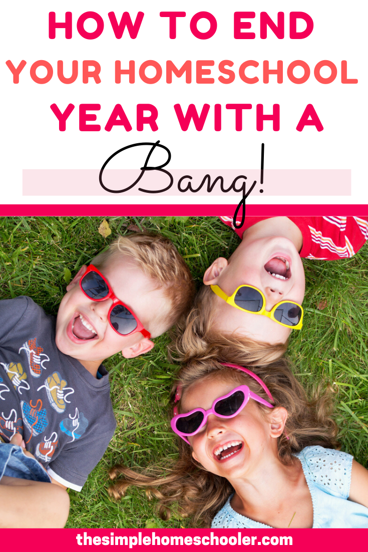 3 Simple Traditions to make the End of the School Year Fun and Memorable!