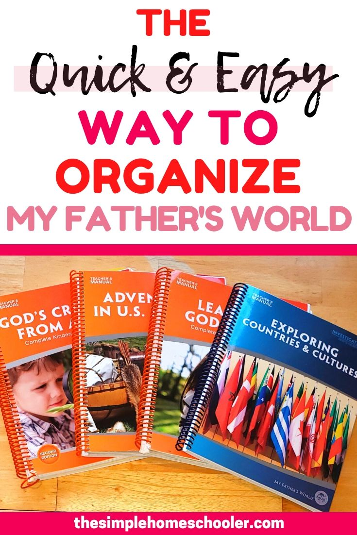 Looking for a way to organize My Father's World Curriculum? This method has worked very well for our homeschool for years. It is easy to start and simple to keep up with all year long!