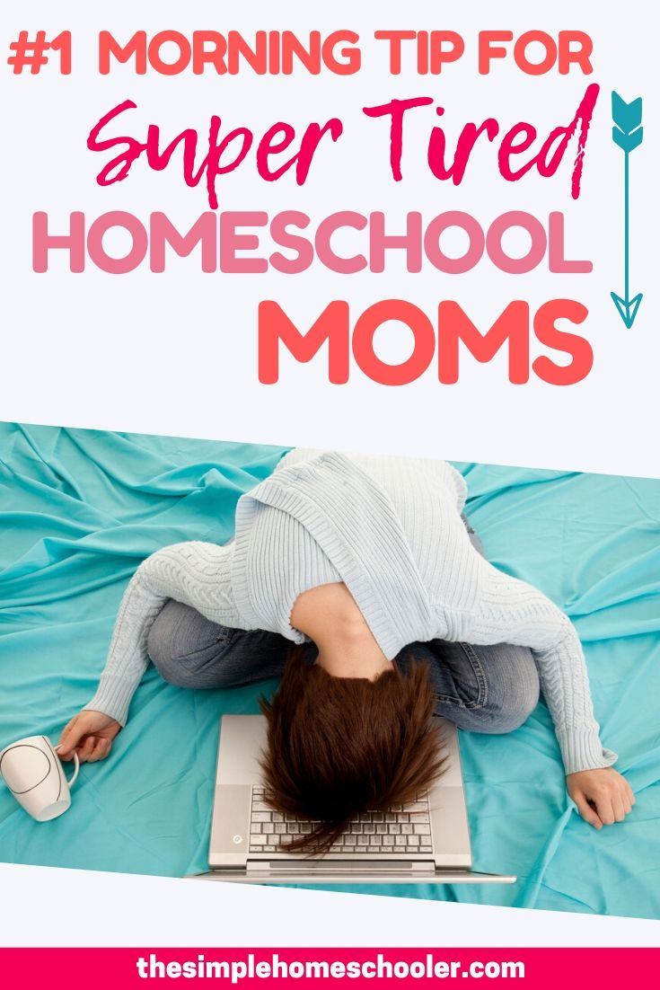 Are you having some serious homeschool morning struggles? Feeling wiped out and worn out? Thinking you can fix it with yet another routine, idea, or maybe another cup of coffee? Check out my #1 homeschool morning tip for a fresh idea that will transform your homeschool mornings and turn you into the homeschool mom you were meant to be!