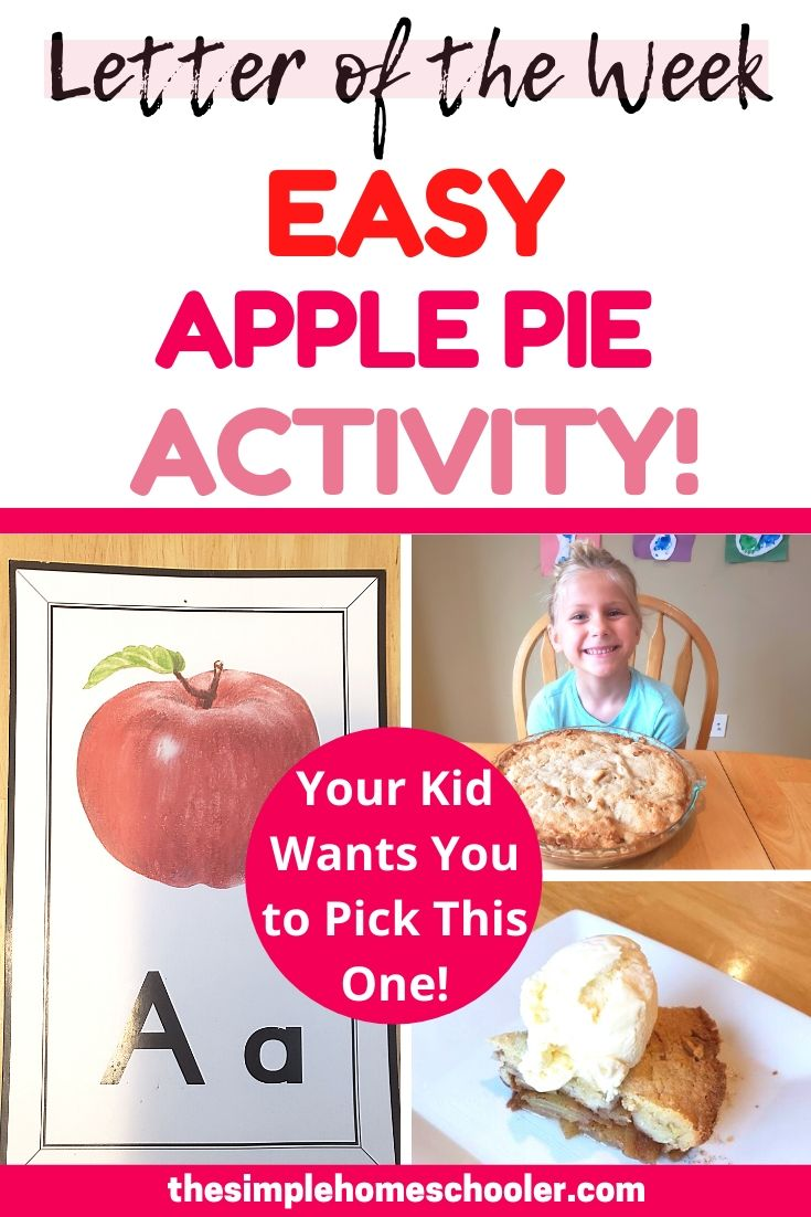 Letter of the Week A: Easy Apple Pie!