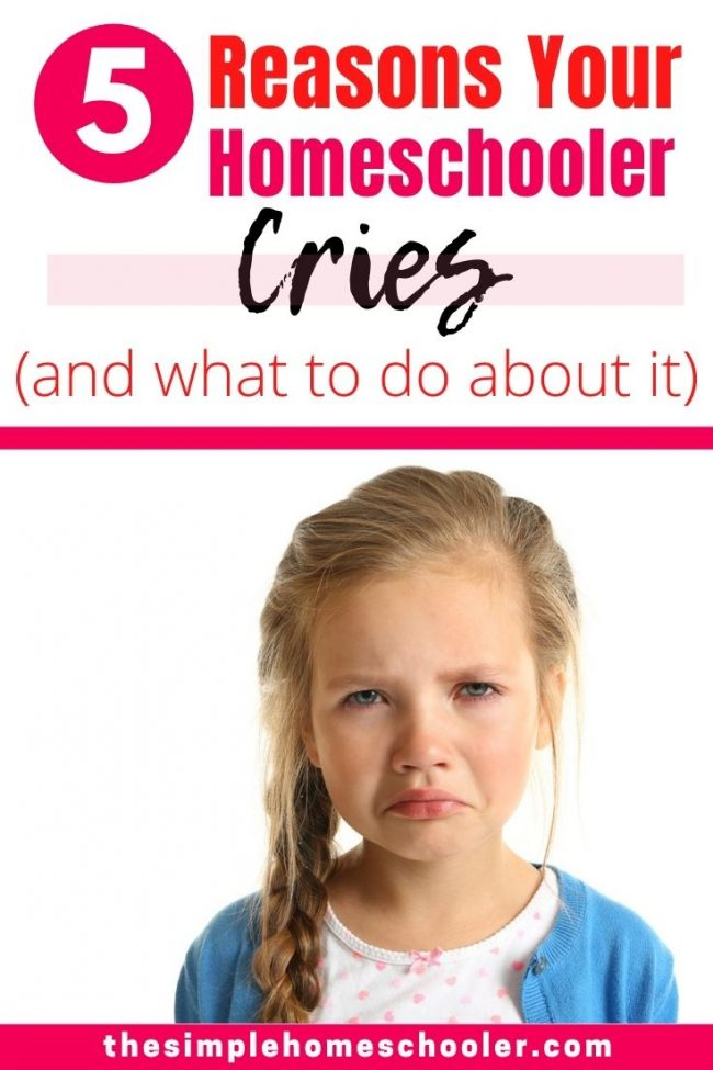 Are you struggling with homeschool tears, anger, and frustration? Is homeschool just not working out? Find out why the tears are normal, the 5 typical reasons why they happen, how to handle the tears, and why they can be an unexpected blessing!