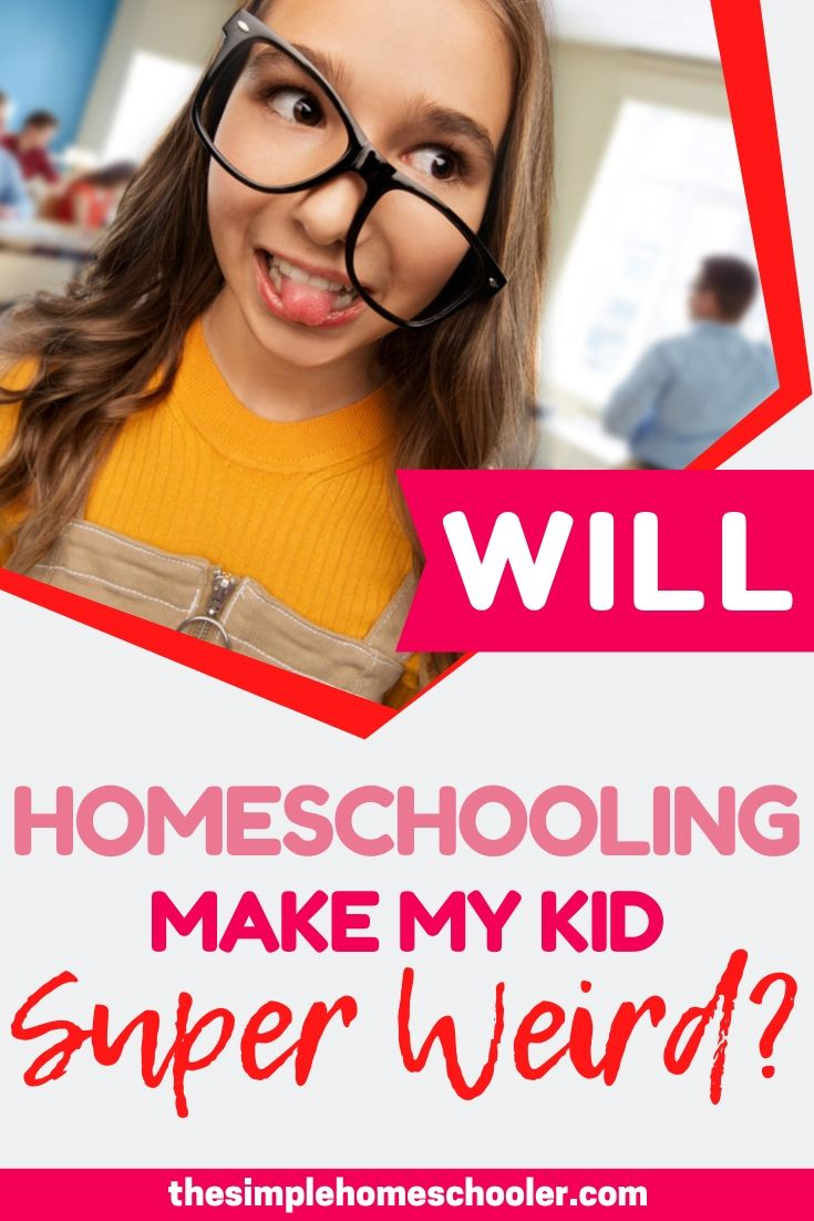 Does homeschooling make kids weird? I think every homeschool parent has spent some time worrying about how their decision to homeschool will affect their kids socially. The real truth will surprise you - and I guarantee you haven't heard this perspective before!