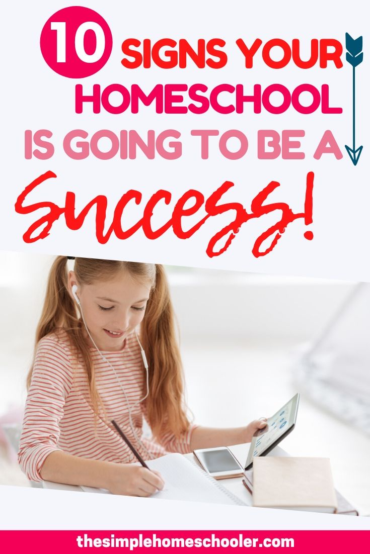 10 Signs Your Homeschool Will Be a Success