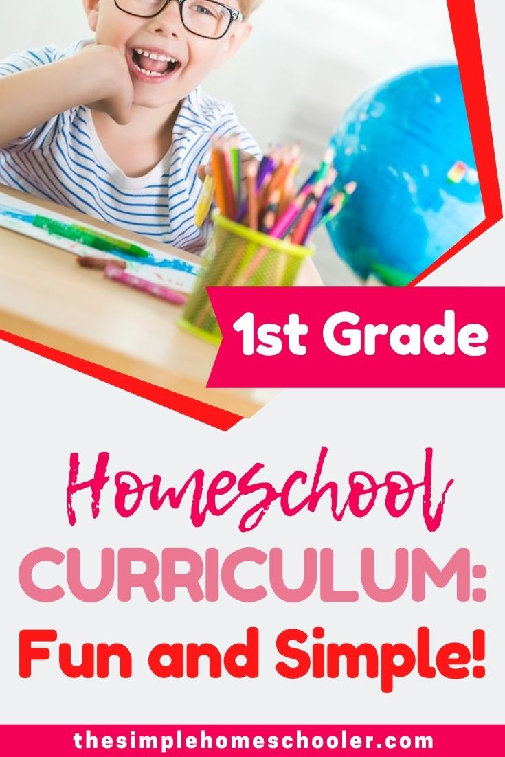 Looking for some 1st grade homeschool curriculum ideas? Check out the simple and relaxed curriculum I have picked out for our homeschool! Award wining choices for core subjects, and fun exciting picks for everything enrichment, it will definitely get your 1st grader learning and having fun!