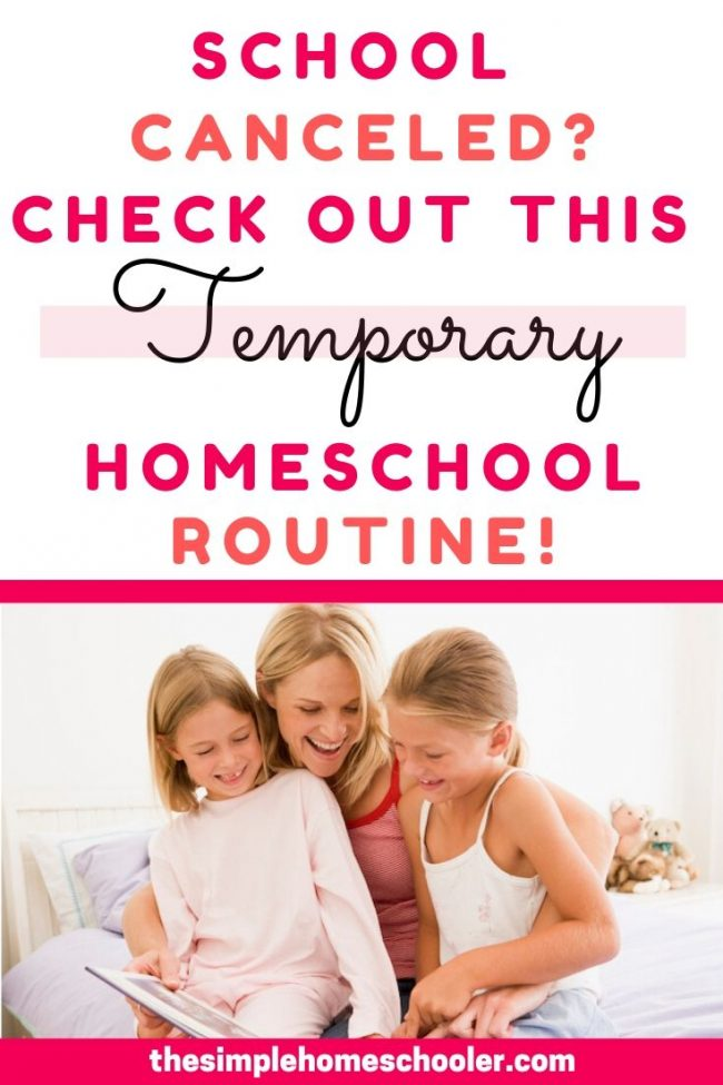 Need a temporary homeschool routine due to coronavrius pandemic? Check out my simple routine, free resources, and free printables to start your homeschool on the right foot!