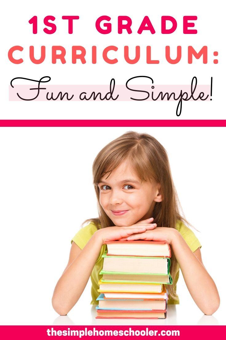 1st Grade Curriculum Picks: Simple and Fun!
