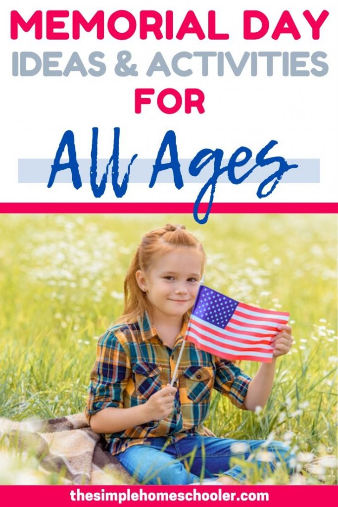 Check out this huge list of ideas and activities to teach your student about Memorial Day! These lesson plans include book suggestions, videos, activities, and discussion questions that can be adjusted for toddlers, preschoolers, elementary level, middle school, and high school!