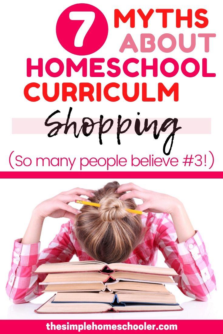 7 Myths About Homeschool Curriculum Shopping
