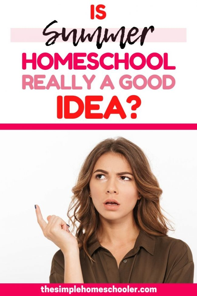 Thinking about a summer homeschool schedule for your kids? But not really sure if you should or want to? I have done a summer of homeschooling - and a summer of carefree play! Check out this list of pros and cons for ideas on how to make this the best summer for your family - whether your homeschool or not!