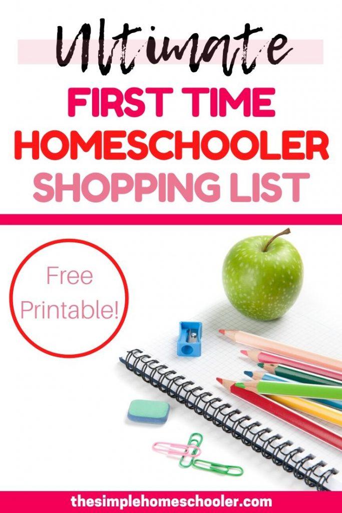 Ultimate First Time Homeschooler Shopping List!