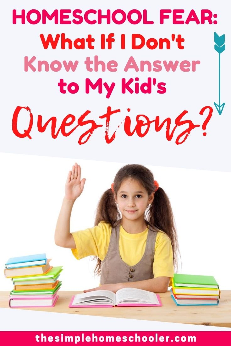 Are you scared that you won't be able to answer your homeschooler's questions? Maybe worried that you'll look foolish in from of them? That they won't respect you as a teacher? This is a legit homeschool fear that I had too! Click to find out how not having all the answers is actually a blessing to your homeschool!