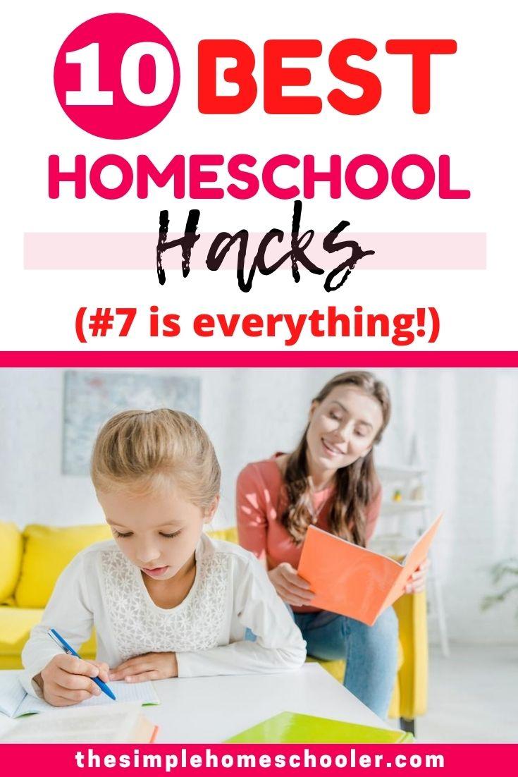 Top 10 Homeschool Hacks