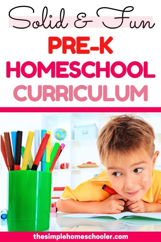 Looking for some outstanding, solid Pre-K homeschool curriculum that is also manageable and fun? I have bought a lot of curriculum over the years for my homeschoolers, and I think these are the best picks you are going to find! They are simple, relaxed, fun, and easy on on your time and budget.