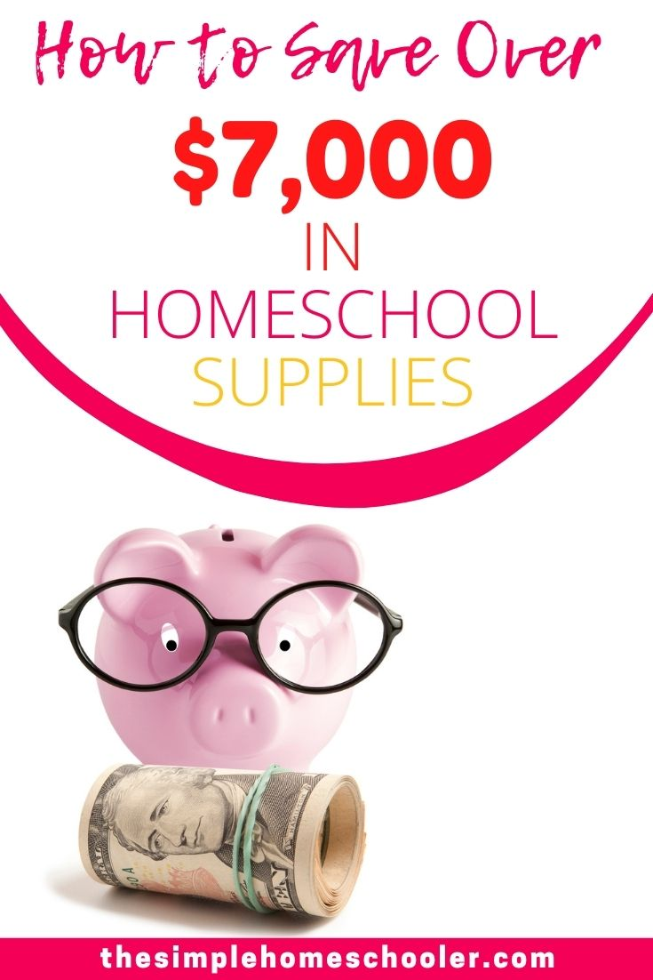 How I Saved Over $7K in Homeschool Supplies