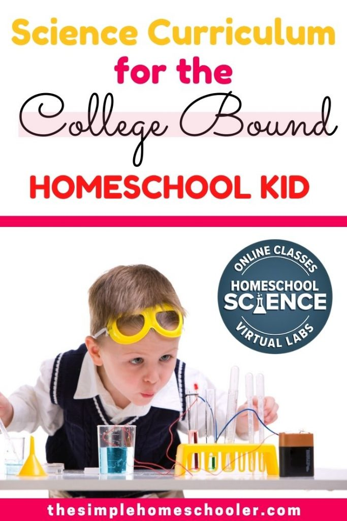 Science Curriculum for the College Bound Homeschool Kid