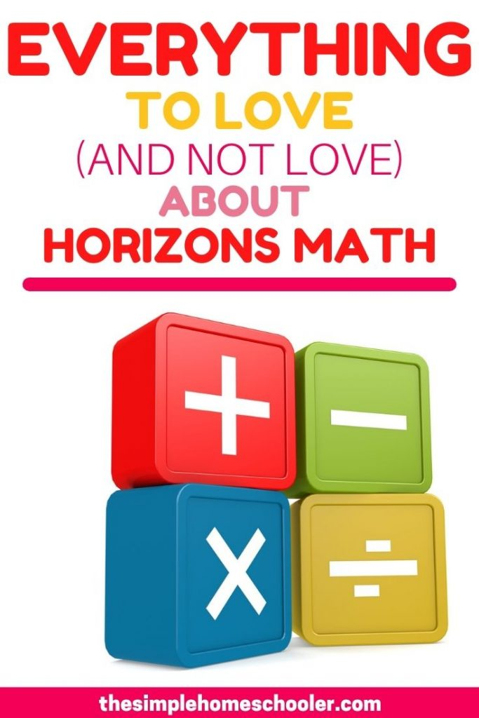 Everything to Love (and not love) About Horizons Math