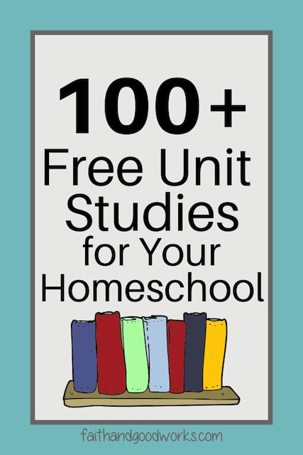Free homeschool resource - unit studies!